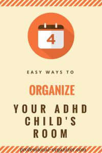 Work alongside and in your ADHD child's room to get organized this summer!