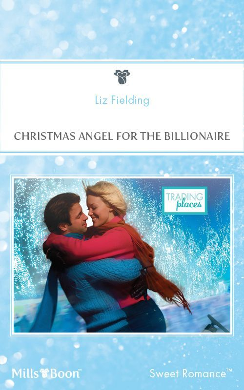 Amazon.com: Mills & Boon : Christmas Angel For The Billionaire (Trading Places) eBook: Liz Fielding: Kindle Store