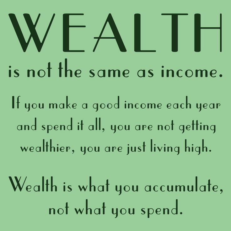 "One of the key ideas I've picked up from the Millionaire Next Door is that wealth is not the same as income: ""If you make a good income each year and spend it all, you are not getting w…"