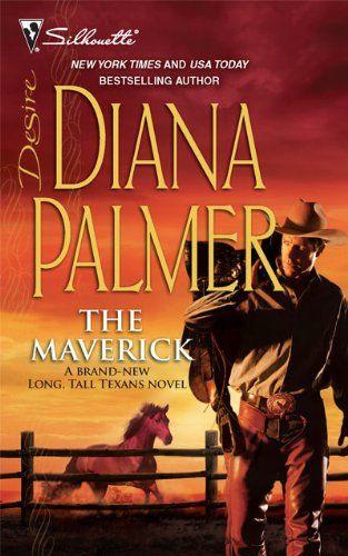 The Maverick Silhouette Desire Diana Palmer