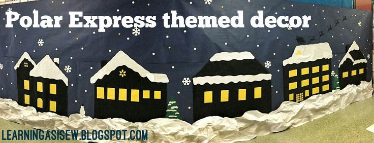 Learning As I Sew...bake, cut, and create: Polar Express themed décor - neighborhood with Santa and his reindeer leaving a rooftop