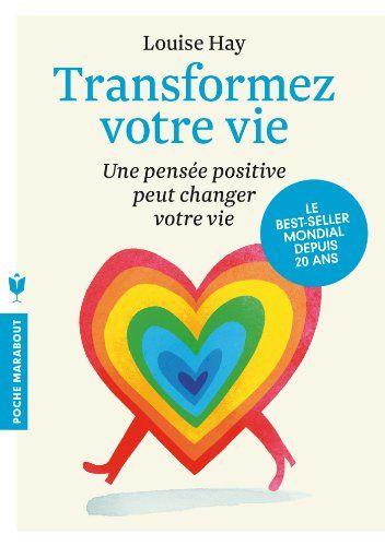 Amazon.fr - Transformez votre vie - Louise L. Hay - Livres