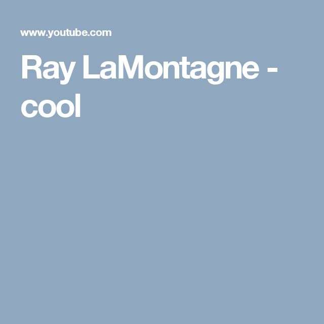 Ray LaMontagne - cool