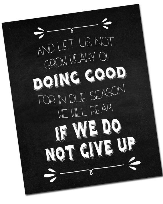 Galatians 6:9 - Do not grow weary in doing good - Wall art - instant digital download printable word art, vertical