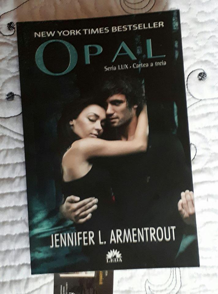 Seria Lux: Opal, Cartea a treia – Jennifer L. Armentrout