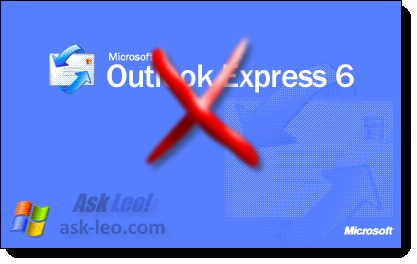 It's time. Outlook Express must die :-) http://ask-leo.com/why_outlook_express_must_die.html