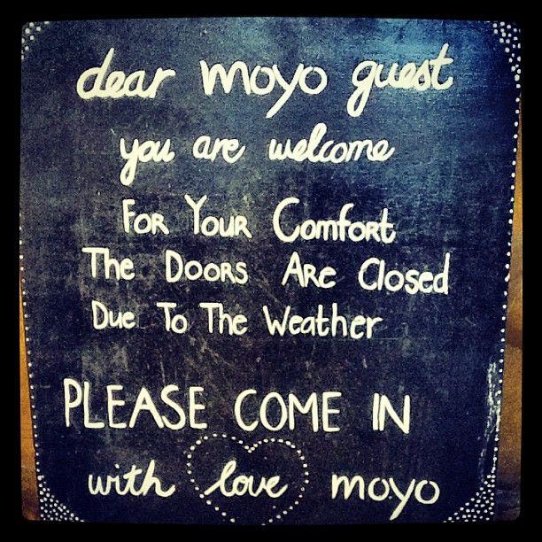 Come rain or sunshine .. Always welcome at #moyo