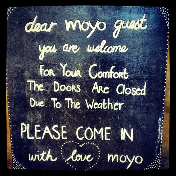 Come rain or sunshine .. Always welcome at #moyo