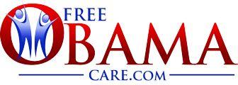 Free Obama Care | Health Insurance