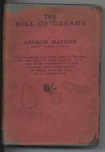 """The Hill of Dreams"" by Arthur Machen"