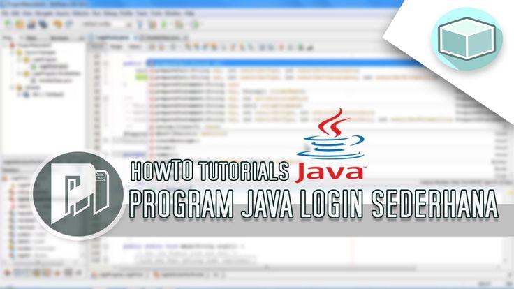 #5 Project Masunduh2 - Membuat Program Java Login Sederhana Menggunakan Software Editor Netbeans IDE