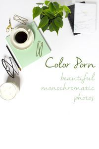 Beautiful monochromatic photos to help boost creativity, lessen anxiety and just make you feel good! ��I found I could say things with color and shapes that I couldn��t say any other way –things I had no words for.�� – Georgia O��Keeffe