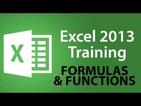 Microsoft Excel 2013 Training - Formulas and Functions - Excel Training Tutorial - YouTube