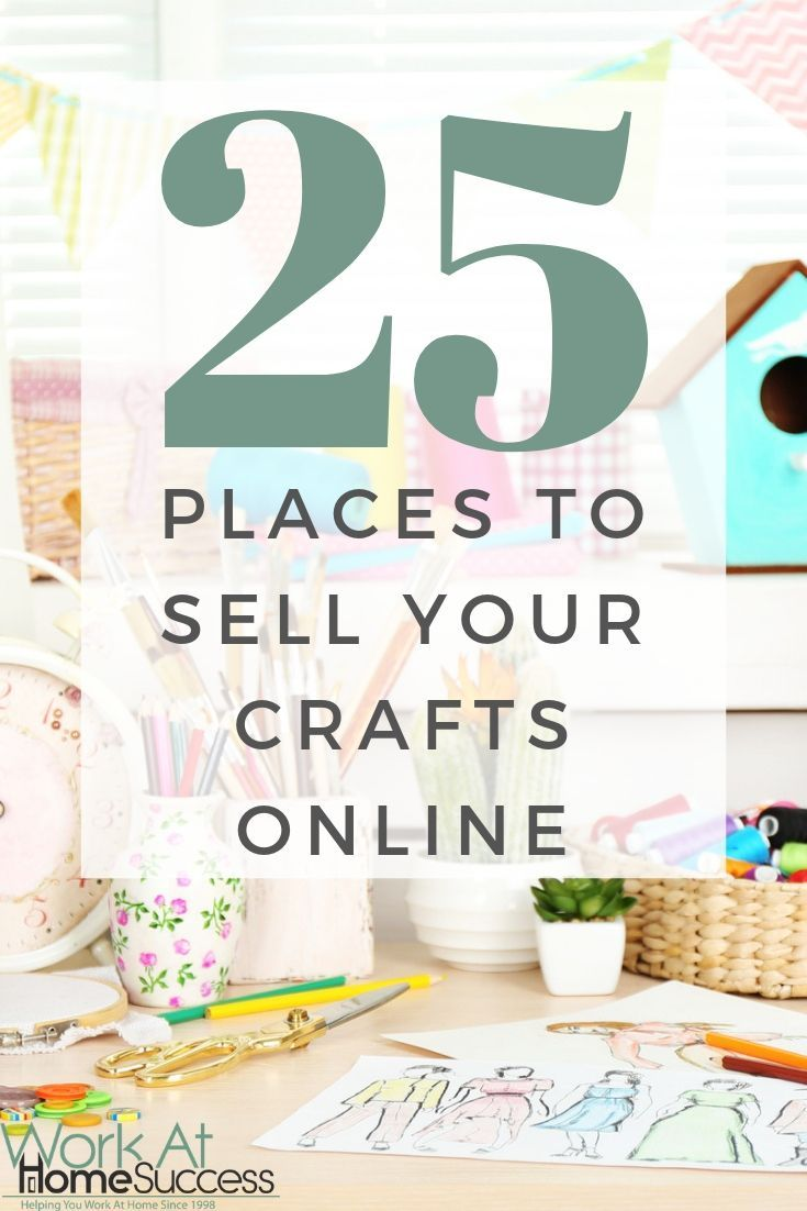25 Places For Selling Crafts Online Worldwide Work From Home And