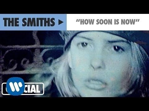 The Smiths - How Soon Is Now? (Official Music Video) - YouTube