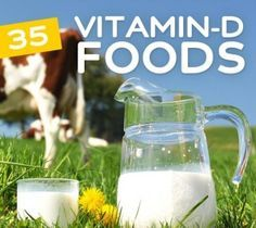 35 Foods High in Vitamin D- and why it is so important.