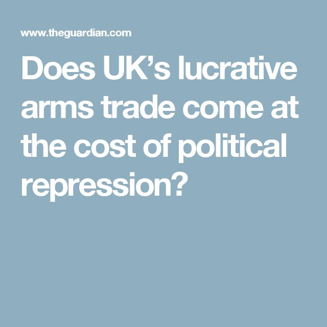 Does UK's lucrative arms trade come at the cost of political repression?