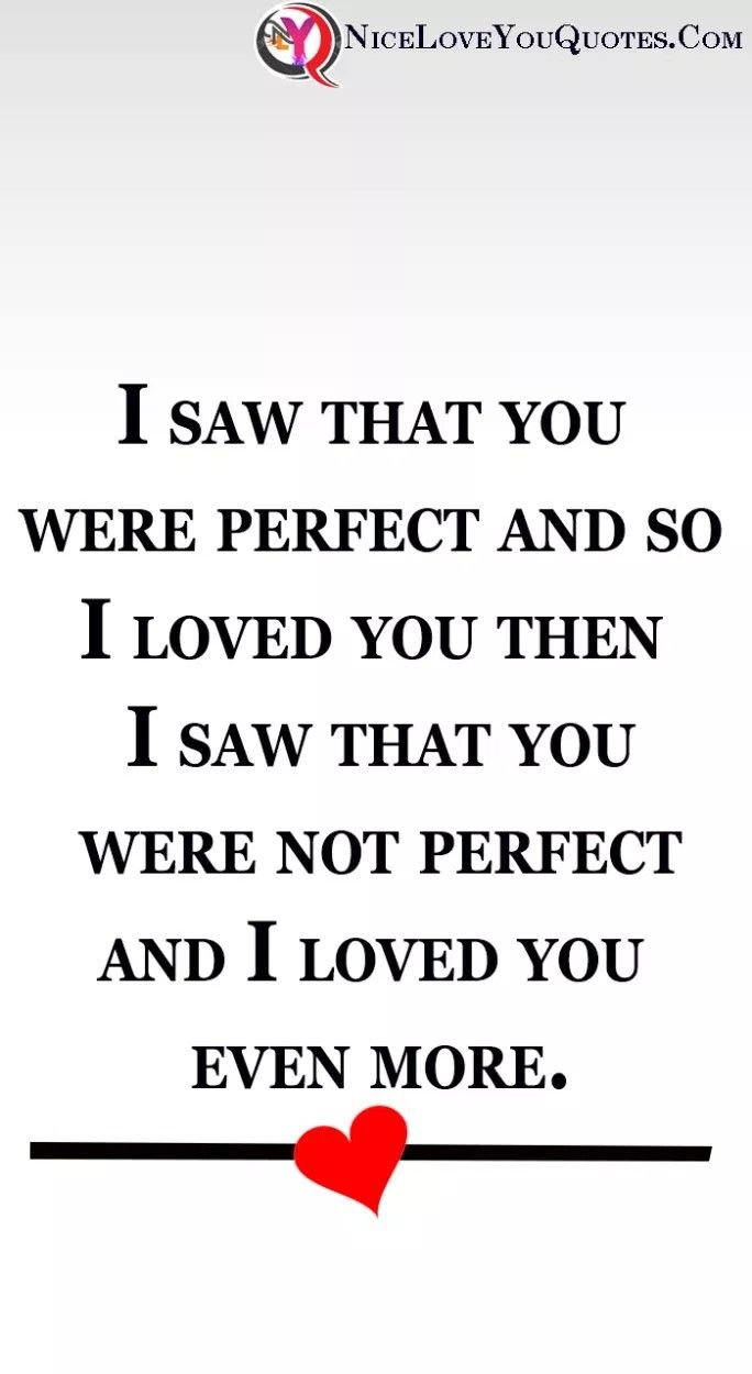 I Am Not Perfect But I Love You I Really Do And I Promise To Be Your Best Friend Your Partner In Love Yourself Quotes Romantic Love Quotes Be Yourself Quotes