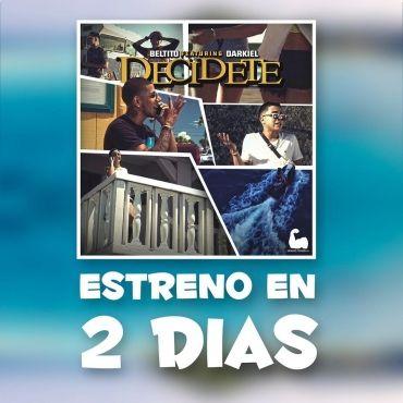Beltito Ft. Darkiel – Decídete (Faltan 2 Días) - https://labluestar.net/noticias/beltito-ft-darkiel-decidete-faltan-2-dias/ - #2017, #Beltito, #BeltitoFtDarkiel, #Darkiel, #Decídete, #Faltan2Días, #Ft, #LoNuevo  #Labluestar.com