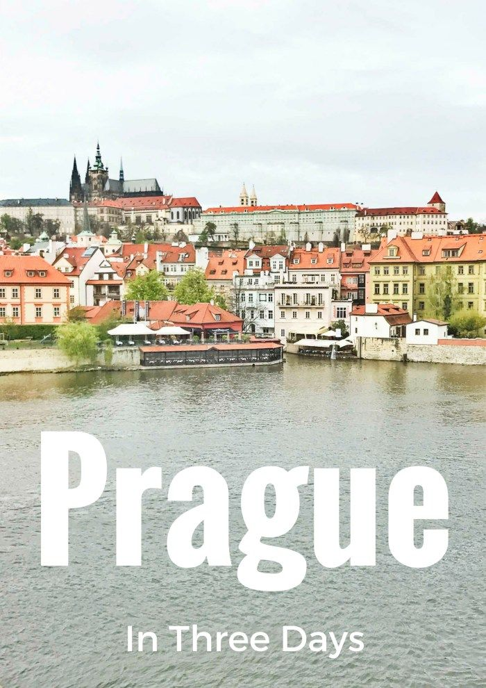 The Best of Prague in 3 Days Prague | Czech Republic |