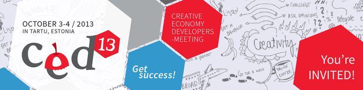 CED13 Creative Economy Developers meetingt in Tartu 2013. www.ced13.ee