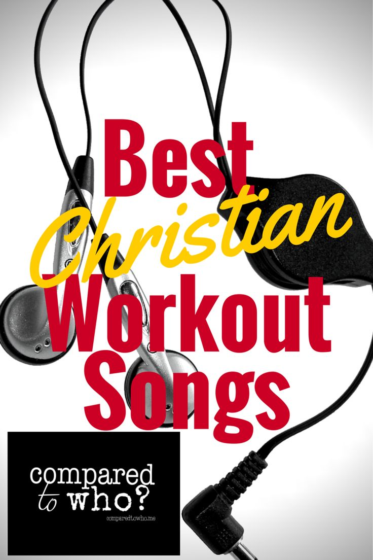 Best Christian Workout Songs