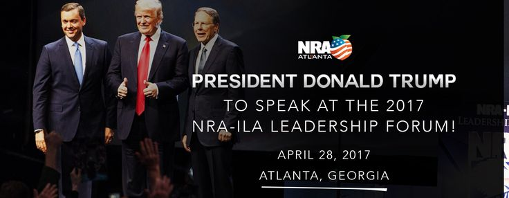 NRA-ILA's annual Leadership Forum is one of the most politically significant and popular events in the country, featuring our nation's top Second Amendment leaders in government, the media, and the entertainment industry. The Forum is also a must-stop for candidates seeking the highest levels of elected office . The 2017 leadership forum includes President Trump,governors, congressmen, and senators.