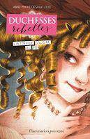 Les lectures de Mylène: Duchesses Rebelles, tome 1 : L'intrépide cousine d...