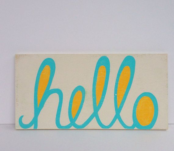 Hand painted Hello Sign Hello Sign Kids Wall by SweetBananasArt, $18.00