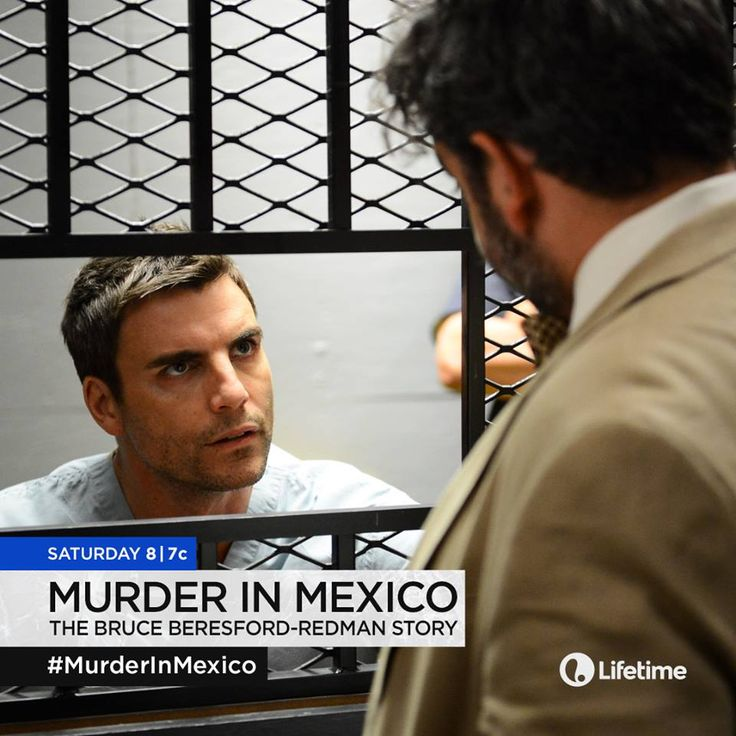 """Lifetime's """"Murder in Mexico"""" Raises the Bar in Storytelling of a 'Based on a True Story' Genre Movie under the Direction of Mark Gantt #Review #Trailer #Interview #murderinmexico #lifetimetv  Read more at: http://www.redcarpetreporttv.com/2015/09/23/lifetimes-murder-in-mexico-the-bruce-beresford-redman-story-raises-the-bar-in-storytelling-with-their-based-on-a-true-story-genre-under-the-direction-of-mark-gantt-review-traile/"""