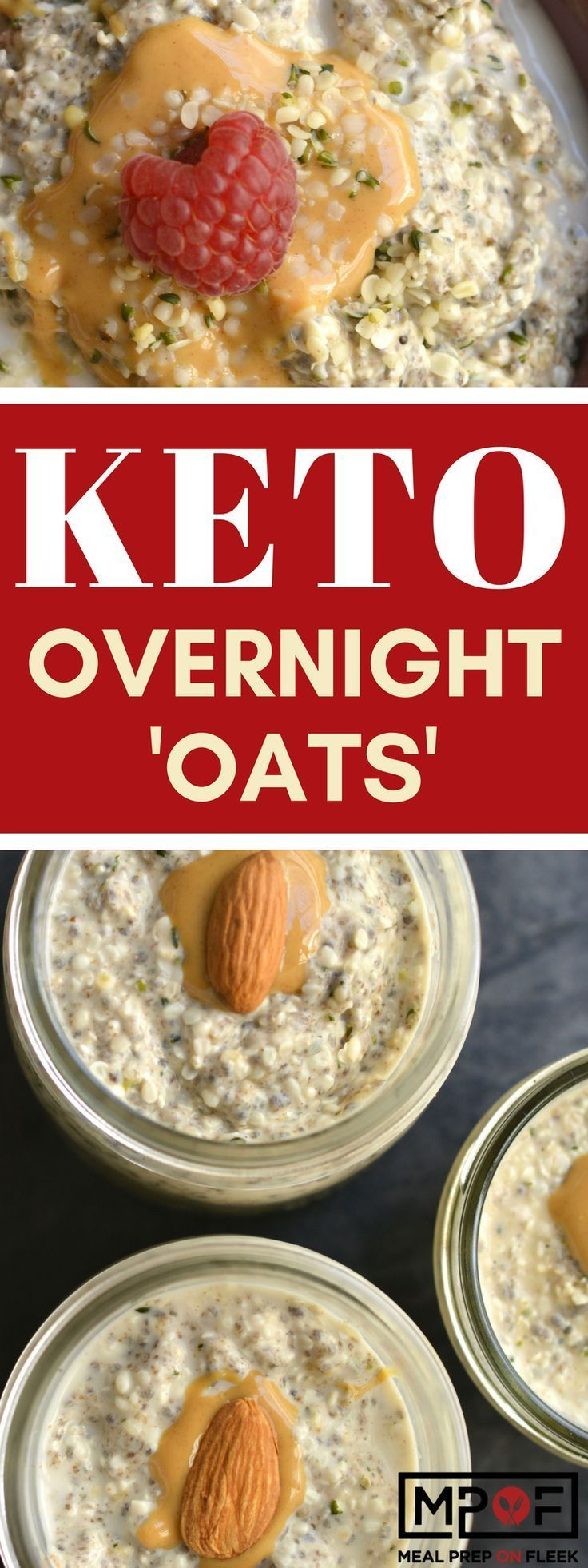 Keto Overnight 'Oats' - Made with hemp hearts is an easy make ahead keto breakfast! Packed with protein and omega-3, you can't go wrong with this breakfast! #keto #ketorecipes #overnightoats #ketobreakfast