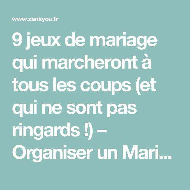 9 jeux de mariage qui marcheront à tous les coups (et qui ne sont pas ringards !) – Organiser un Mariage | Zankyou France