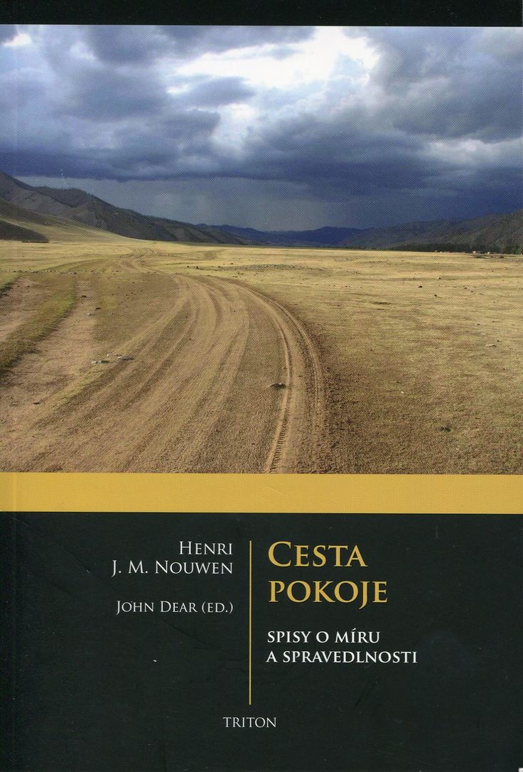 """The Road to Peace"" (edited by John Dear) is available in the Czech language from Triton: http://tridistri.cz/inshop/scripts/shop.aspx"