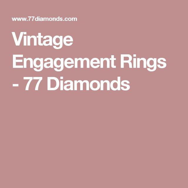 Vintage Engagement Rings - 77 Diamonds