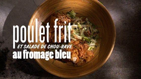Poulet Frit et salade de chou-rave au fromage bleu