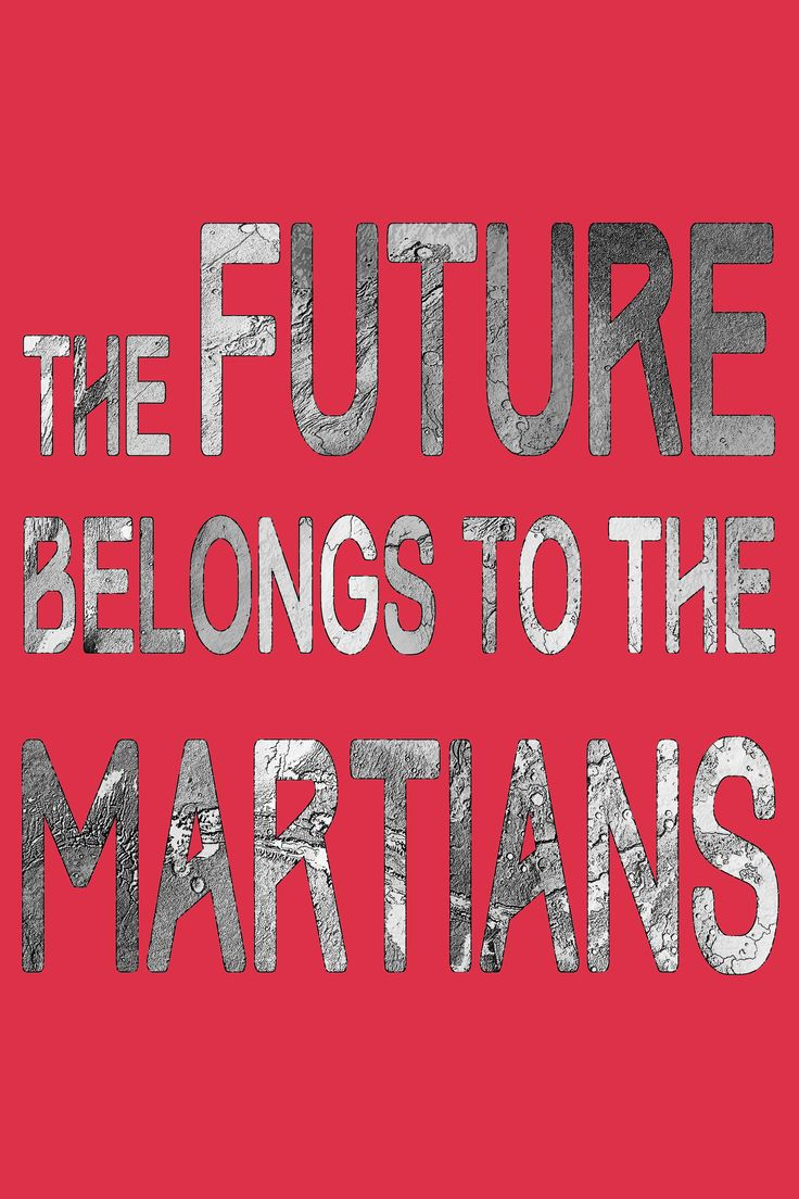 THE FUTURE BELONGS TO THE MARTIANS - Yes, the Martians are coming. In rockets and habitats from Earth. A new people, yet to emerge. And they'll transform their barren world into a nice place to raise your kids.
