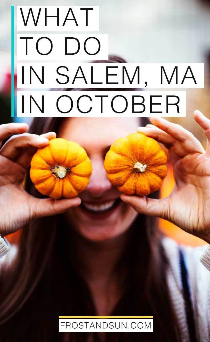 A Local S Guide To Visiting Salem Ma For Halloween Day Trips