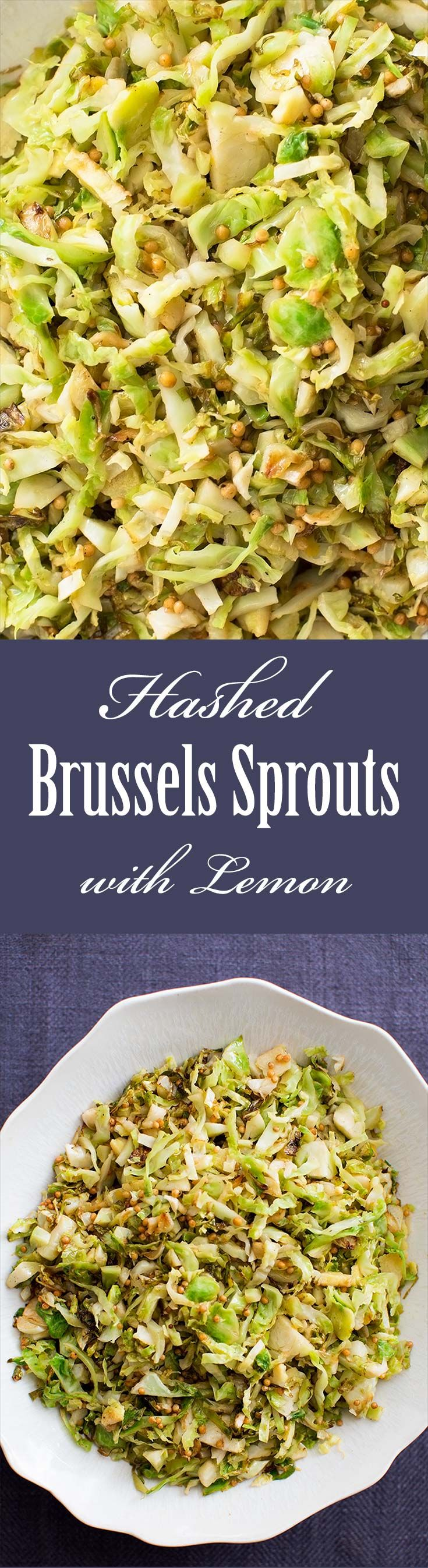 Hashed Brussels Sprouts with Lemon ~ Hashed brussels sprouts made with ...