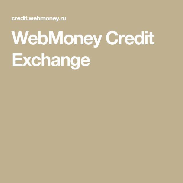 WebMoney Credit Exchange