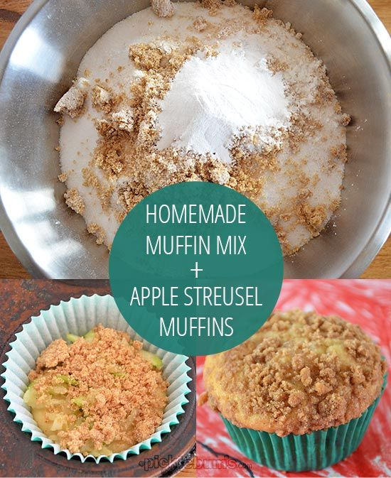 Homemade Muffin Mix and Apple Streusel Muffin Recipe picklebums.com
