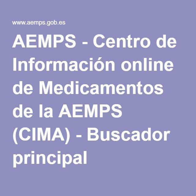 AEMPS - Centro de Información online de Medicamentos de la AEMPS (CIMA) - Buscador principal