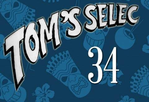 Tom's Selec #34 : Geek'em All !!