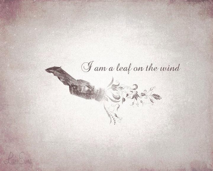 I am a leaf on the wind...