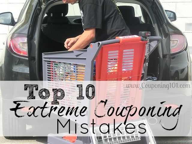 Top ten extreme couponing mistakes...and how to avoid them.