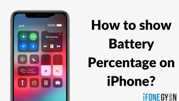 Iphone Battery Percentage How To Show Battery Percentage On Iphone Iphone Battery Iphone Latest Iphone