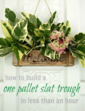 DIY:: a really easy Rustic One Pallet Welcome Trough ! ... Perfect for the pallet project beginner.  No power tools required!
