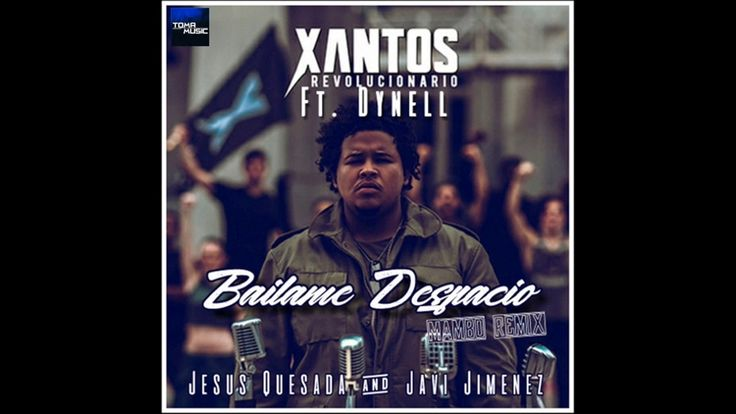 Xantos Ft. Dynell - Bailame Despacio (Mambo Remix)   Jesus Quesada & Jav...