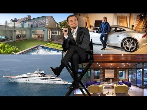 Leonardo DiCaprio's Net Worth ★ Biography ★House ★ Cars ★ Income ★ Pets - 2016 - YouTube
