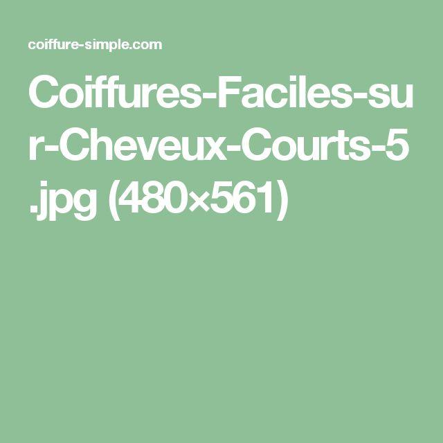 Coiffures-Faciles-sur-Cheveux-Courts-5.jpg (480×561)
