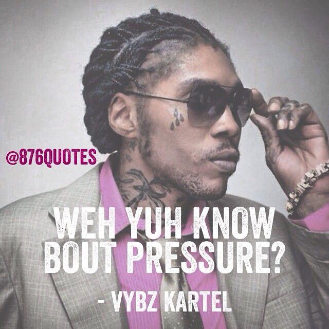 #vybzkartel #pressure #lyrics #quotes #876life #876quotes #music #dancehall #dancehallmusic